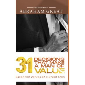 31-Decision-That-Makes-A-Man-Of-Value