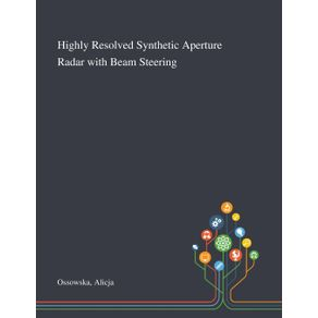 Highly-Resolved-Synthetic-Aperture-Radar-With-Beam-Steering