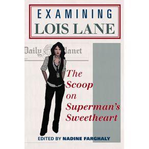 Examining-Lois-Lane