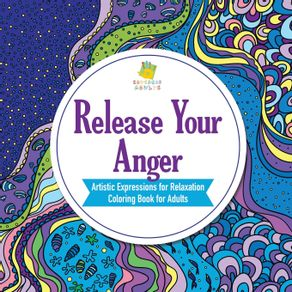 Release-Your-Anger-|-Artistic-Expressions-for-Relaxation-|-Coloring-Book-for-Adults