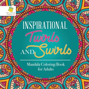 Inspirational-Twirls-and-Swirls-|-Mandala-Coloring-Book-for-Adults