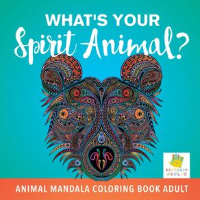 Whats-Your-Spirit-Animal--|-Animal-Mandala-Coloring-Book-Adult