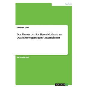 Der-Einsatz-der-Six-Sigma-Methode-zur-Qualitatssteigerung-in-Unternehmen