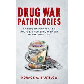 Drug-War-Pathologies