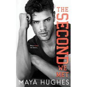The-Second-We-Met