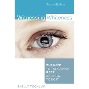 Witnessing-Whiteness