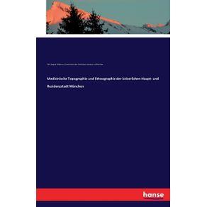 Medizinische-Topographie-und-Ethnographie-der-keiserlichen-Haupt--und-Residenzstadt-Munchen