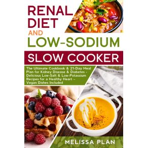 RENAL-DIET-AND-LOW-SODIUM-SLOW-COOKER