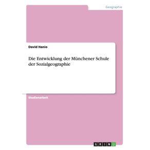 Die-Entwicklung-der-Munchener-Schule-der-Sozialgeographie