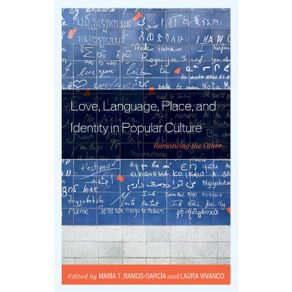Love-Language-Place-and-Identity-in-Popular-Culture