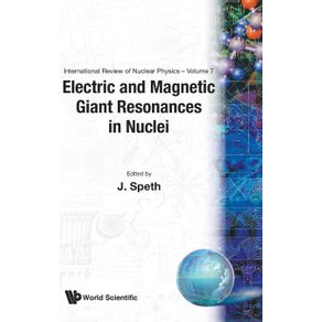 Electric-and-Magnetic-Giant-Resonances-in-Nuclei