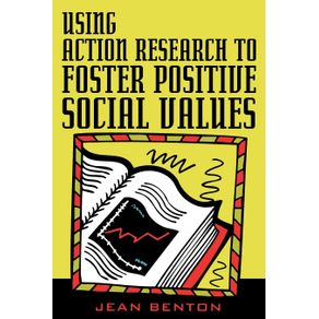 Using-Action-Research-to-Foster-Positive-Social-Values