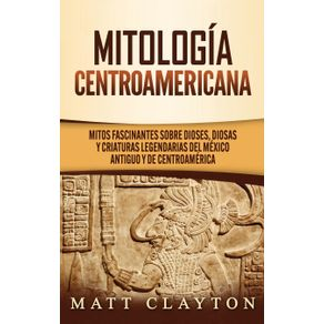 Mitologia-Centroamericana
