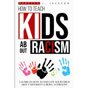 How-to-Teach-Kids-about-Racism