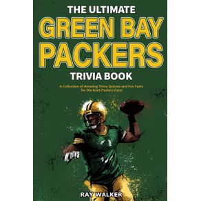 The-Ultimate-Green-Bay-Packers-Trivia-Book
