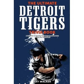 The-Ultimate-Detroit-Tigers-Trivia-Book