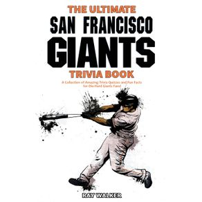 The-Ultimate-San-Francisco-Giants-Trivia-Book