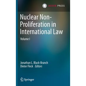 Nuclear-Non-Proliferation-in-International-Law---Volume-I