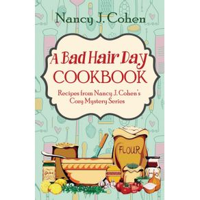 A-Bad-Hair-Day-Cookbook