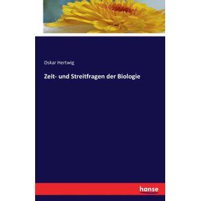 Zeit--und-Streitfragen-der-Biologie