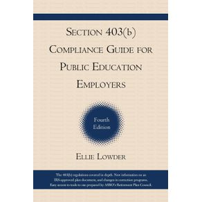 Section-403-b--Compliance-Guide-for-Public-Education-Employers-4th-Edition