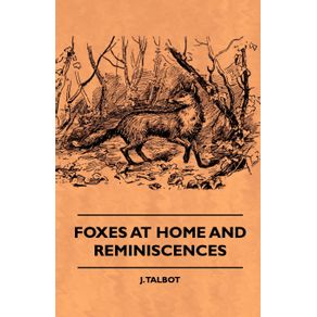 Foxes-At-Home-And-Reminiscences