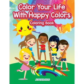 Color-Your-Life-With-Happy-Colors-Coloring-Book
