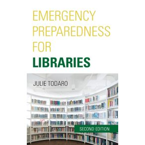 Emergency-Preparedness-for-Libraries-Second-Edition
