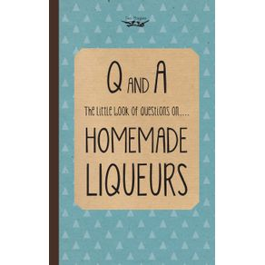 Little-Book-of-Questions-on-Homemade-Liqueurs