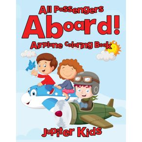 All-Passengers-Aboard--Airplane-Coloring-Book