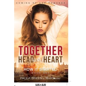 Together-Head-and-Heart---How-it-Started--Book-1--Coming-of-Age-Romance
