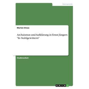 Archaismus-und-Aufklarung-in-Ernst-Jungers-In-Stahlgewittern