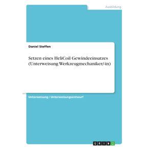 Setzen-eines-HeliCoil-Gewindeeinsatzes--Unterweisung-Werkzeugmechaniker--in-