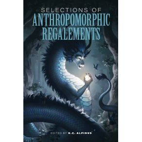 Selections-of-Anthropomorphic-Regalements
