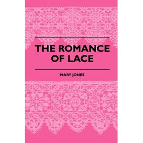The-Romance-Of-Lace