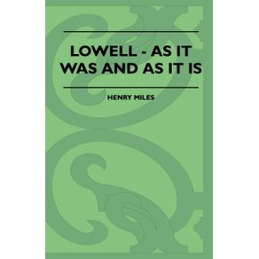 Lowell---As-It-Was-And-As-It-Is