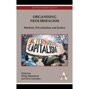 Organising-Neoliberalism