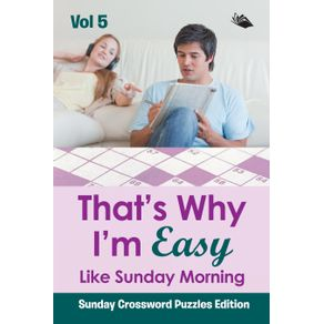 That-s-Why-Im-Easy-Like-Sunday-Morning-Vol-5