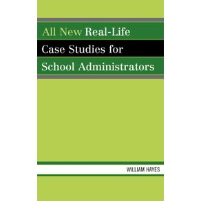 All-New-Real-Life-Case-Studies-for-School-Administrators