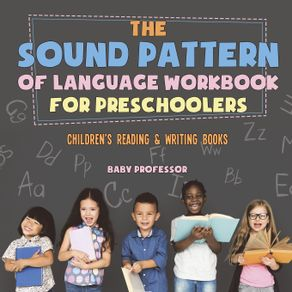 The-Sound-Pattern-of-Language-Workbook-for-Preschoolers- -Childrens-Reading---Writing-Books