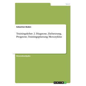 Trainingslehre-2.-Diagnose-Zielsetzung-Prognose-Trainingsplanung-Mesozyklus