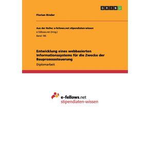 Entwicklung-eines-webbasierten-Informationssystems-fur-die-Zwecke-der-Bauprozesssteuerung