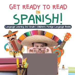 Get-Ready-to-Read-in-Spanish--Language-Learning-3rd-Grade-|-Childrens-Foreign-Language-Books