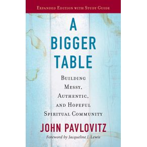 A-Bigger-Table-expanded-ed.