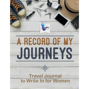 A-Record-of-My-Journeys- -Travel-Journal-to-Write-In-for-Women