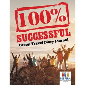 100--Successful- -Group-Travel-Diary-Journal