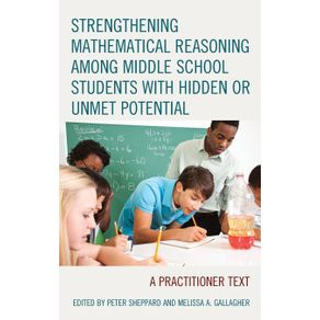 Strengthening-Mathematical-Reasoning-among-Middle-School-Students-with-Hidden-or-Unmet-Potential