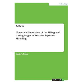 Numerical-Simulation-of-the-Filling-and-Curing-Stages-in-Reaction-Injection-Moulding