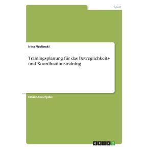 Trainingsplanung-fur-das-Beweglichkeits--und-Koordinationstraining