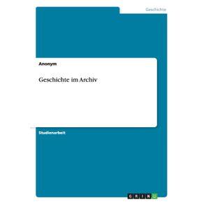 Geschichte-im-Archiv